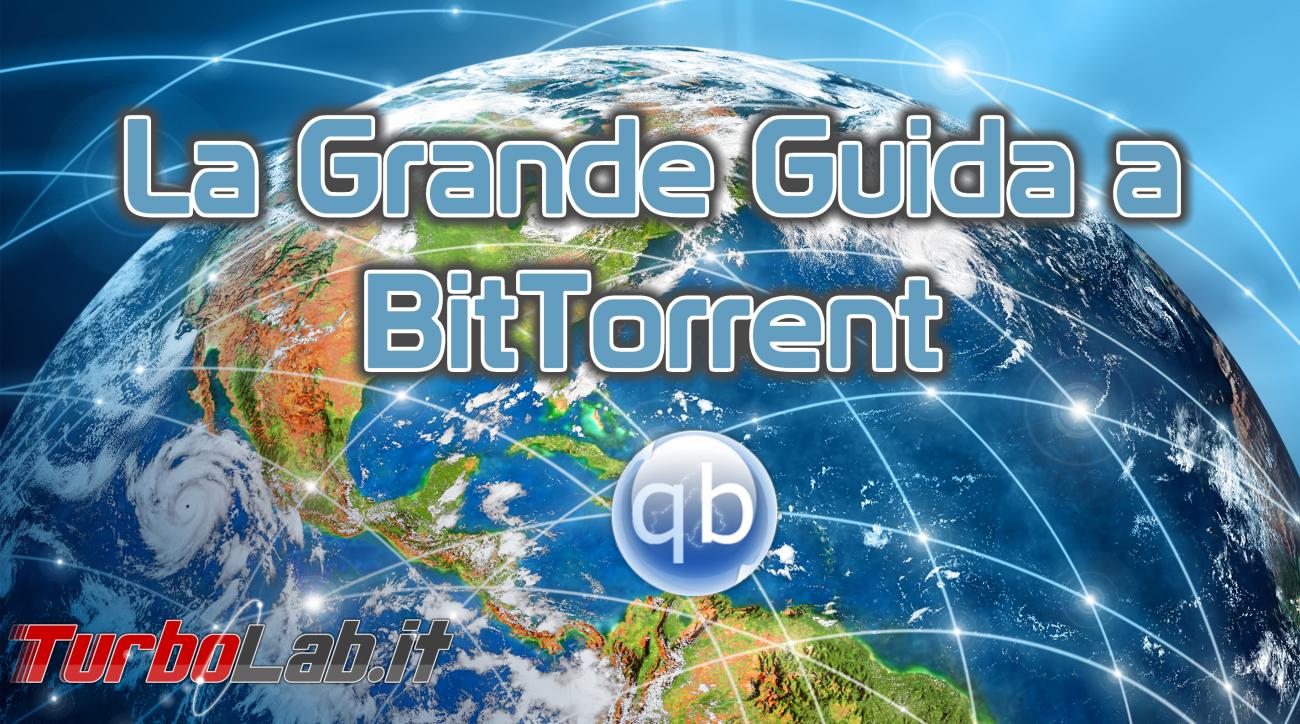 Come usare qbittorrent   guida download torrent anonimo con una vpn.