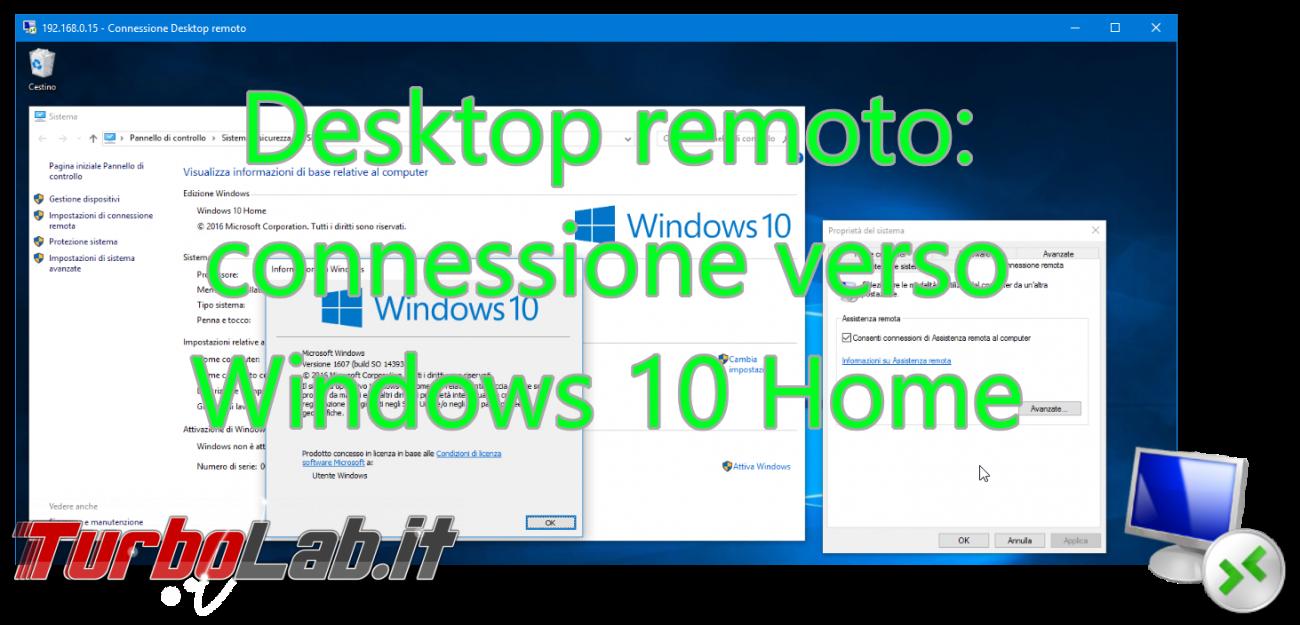 Connettersi in Desktop remoto ad un PC con Windows 10, 8 1