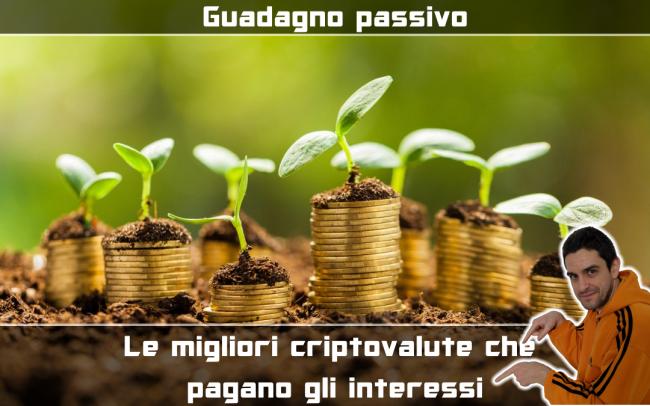 10 criptovalute pagano interessi (rendita / guadagno passivo) (video) - criptovalute che pagano interessi spotlight