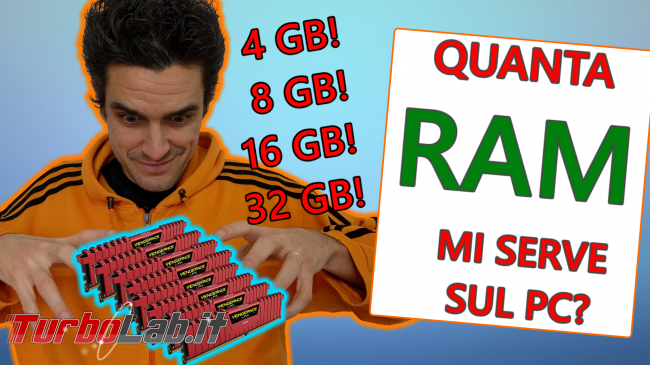 4 GB, 8 GB, 16 GB, 32 GB: quanta RAM serve PC / notebook Windows 10? - spotlight quanta ram sul pc