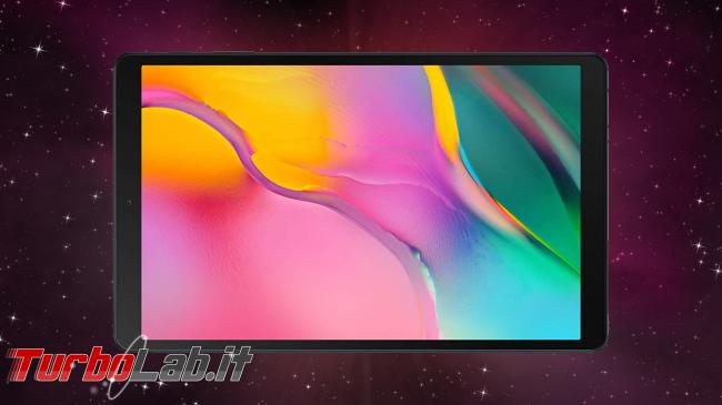 5 migliori tablet Android 2019/2020 (guida scelta) - Samsung Galaxy Tab A 10.1