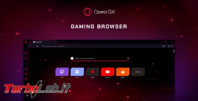 """Arriva Opera GX, primo """"gaming browser"""" - Annotazione 2019-06-12 094200"""