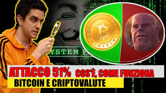 Attacco 51% cos'è: significato spiegazione facile (Bitcoin criptovalute, video) - attacco 51% spotlight