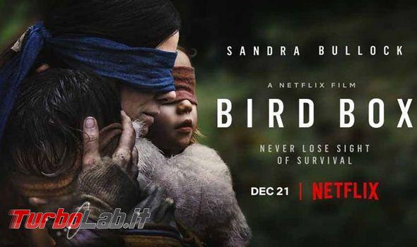 Bird Box altri film gratis Netflix non abbonati - bird-box-stranimondi
