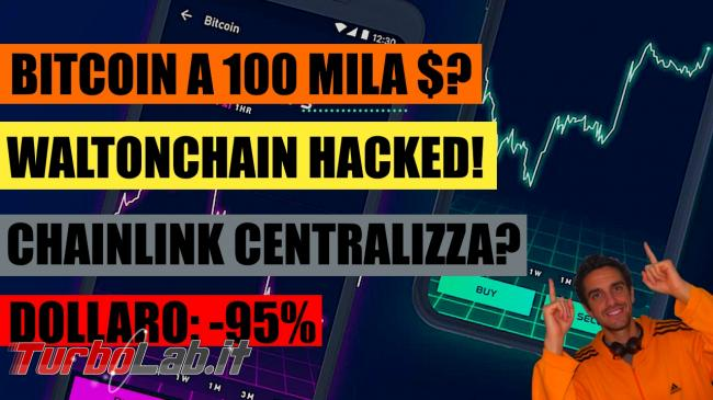 Bitcoin verso 100 mila $? Waltonchain sotto attacco altre cripto-news (video) - spotlight news recap bitcoin