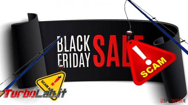 Black Friday acquisti online: consigli Codacons difendersi truffe - black-friday-2017-scams_en