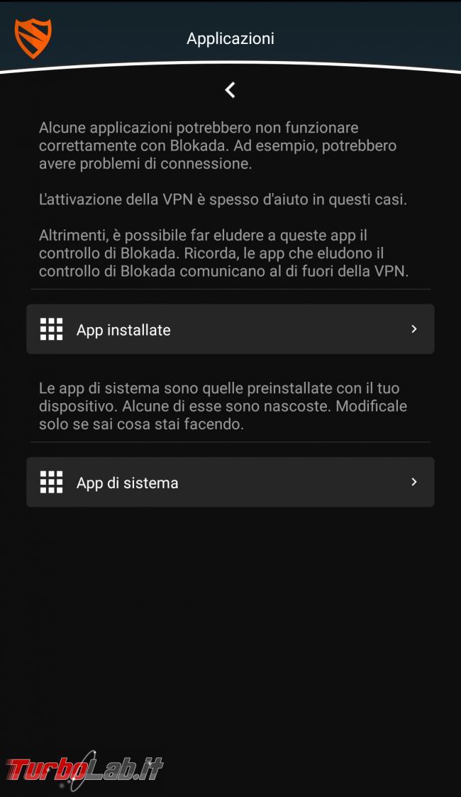 Blocca pubblicità Android senza root 2: guida completa Blokada ( block) - applicazioni_escluse