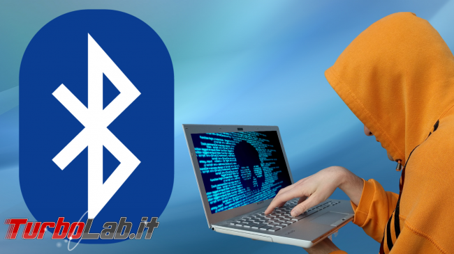 Bluetooth KNOB Windows: come attivare protezione proteggere PC - bluetooth hacking spotlight