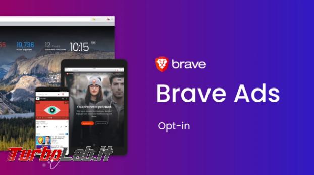 Brave : pubblicità tutela privacy promette guadagni - Annotazione 2019-04-25 105409
