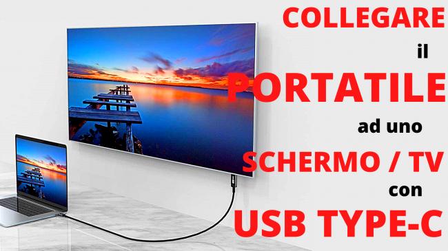 Come collegare PC portatile porta USB Type-C schermo esterno, proiettore TV: migliori cavi adattatori (video-guida) - collegare notebook a schermo tv con USB Type-C spotlight