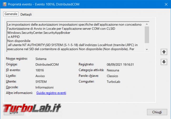 Come eliminare l'evento DCOM 10016 legato Windows.SecurityCenter.SecurityAppBroker