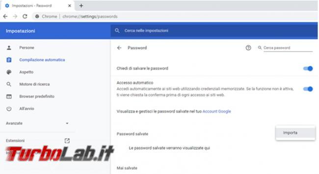 Come esportare password memorizzate Chrome riutilizzarle nuovo computer dopo formattazione