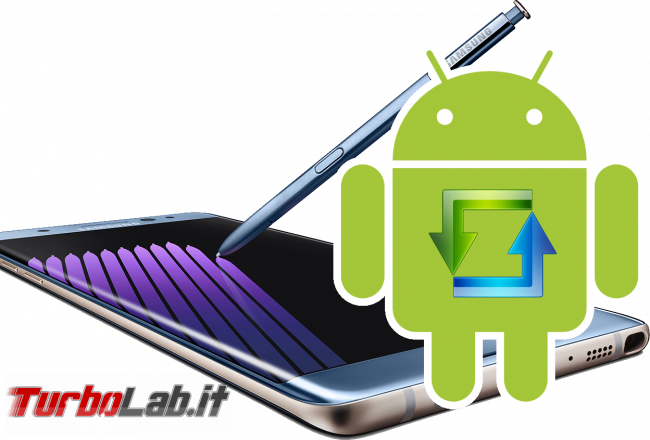Come installare TWRP smartphone Android: guida facile italiano - Samsung Galaxy Note 7 android update spotlight
