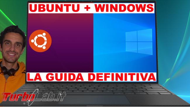 Come installare Ubuntu 20.04 fianco Windows 10: Guida Definitiva dual boot - windows ubuntu guida definitiva spotlight