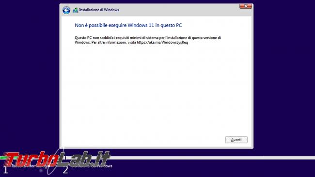 Come installare Windows 11 zero vecchio PC non-compatibile risolvere errore Non è possibile eseguire Windows 11 questo PC (video) - windows 11 install requirements fail