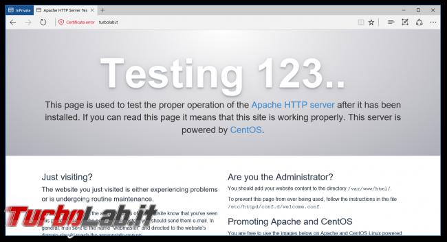 "Come ottenere certificato HTTPS (SSL/TLS) gratis: Grande Guida Let's Encrypt Linux CentOS/Ubuntu (rating SSL Labs: ""+"") - apache test pagina cortesia https certificato invalido"
