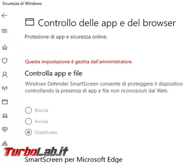 Come riattivare controllo Windows Defender SmartScreen