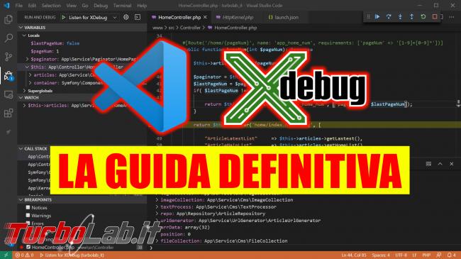 Come usare Xdebug Visual Studio Code: Guida Definitiva debug PHP ( breakpoint ed esecuzione step Windows 10 Linux) - Visual Studio Code xdebug