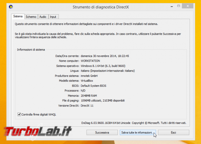 Compatibilità Miracast: come scopro se PC, notebook, tablet Windows è grado trasmettere senza fili TV? - Strumento di diagnostica DirectX dxdiag.exe