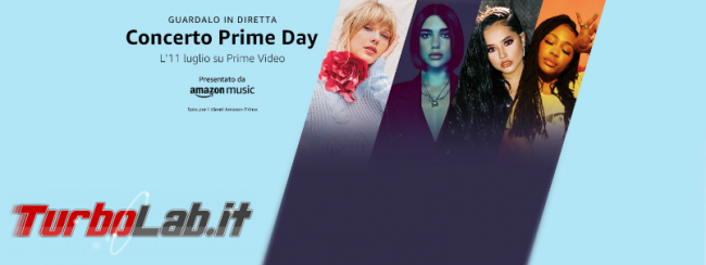 Concerto Prime Day 2019: diretta esclusiva clienti Amazon Prime - Annotazione 2019-07-02 173738