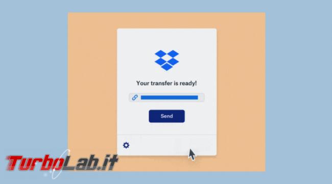 Dropbox Transfer invia file fino 100 GB - Annotazione 2019-07-10 090116