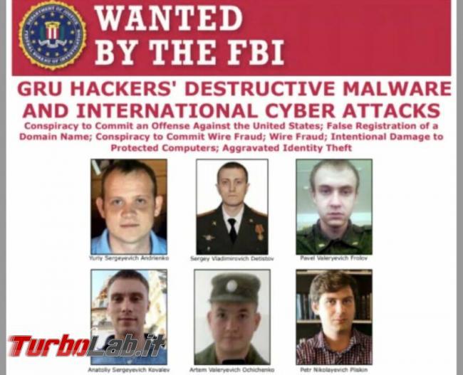 Ecco chi sono 6 criminali informatici più pericolosi mondo - DOJ_SandwormWanted-CROPPED-800x649