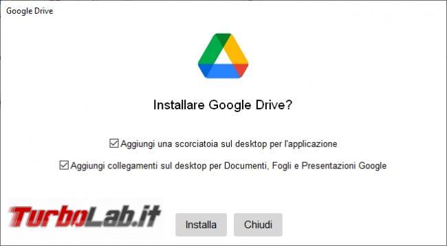 Google Backup and Sync Google Drive for desktop: mini-guida veloce transizione necessaria, indolore - Google Drive_001_ITA