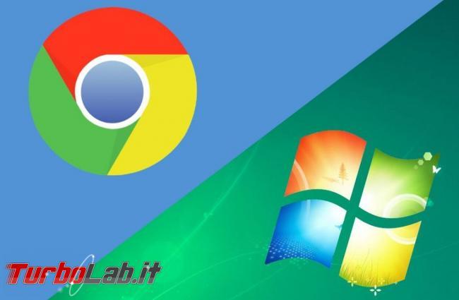 Google Chrome supporterà Windows 7 almeno fino 15 luglio 2021 - google-chrome-windows-7