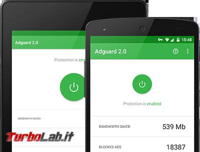 Grande Guida blocco pubblicità ( block) Android (root/no root): AdAway contro AdBlock Plus, AdGuard, NetGuard, DNS66: quale scegliere? chi è migliore? - Android_Products_en
