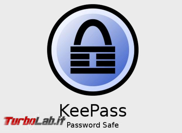 Grande Guida italiano Keepass: come custodire password unico programma