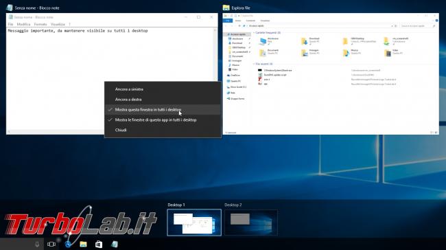 """Grande Guida Windows 10 """"Anniversary Update"""" (versione 1607, """"Redstone""""): tutto quello devi sapere - windows 10 1607 task view app sempre visibile"""