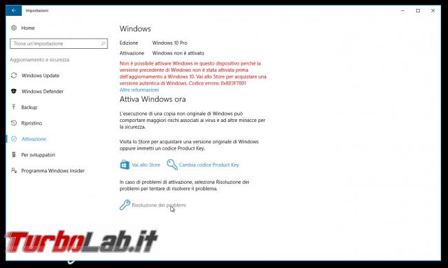 """Grande Guida Windows 10 """"Anniversary Update"""" (versione 1607, """"Redstone""""): tutto quello devi sapere - windows 10 impostazioni attivazione fallita"""