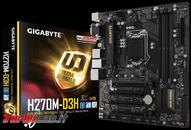Guida acquisto: risparmiare assemblando PC fascia alta CPU generazione precedente - edizione Kaby Lake, autunno/inverno 2017 - Gigabyte GA-H270M-D3H