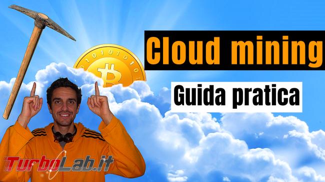 Guida Bitcoin criptovalute: tutto quello devi sapere iniziare - guida cloud mining spotlight