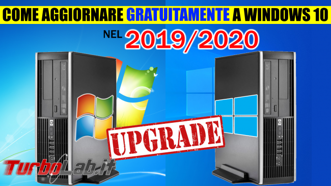 Guida: come aggiornare gratis Windows 10 2020 (video) - windows 10 upgrade spotlight