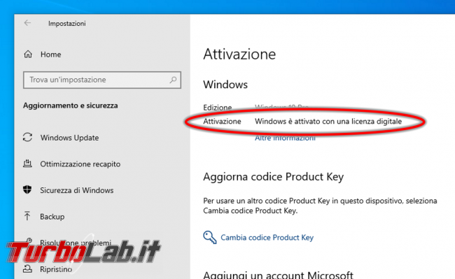 Guida: come aggiornare gratis Windows 10 2020 (video) - windows è attivato con una licenza digitale