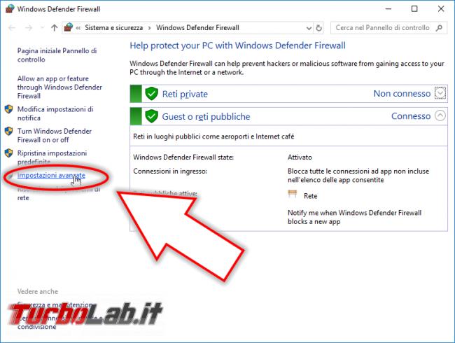 Guida: come aprire porte Windows Firewall - Windows Firewall impostazioni avanzate