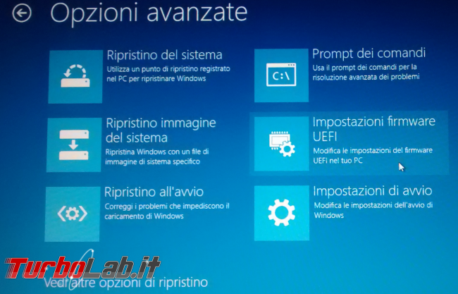 Guida: come entrare BIOS / UEFI / firmware notebook / PC (portatile) - Windows 10, Lenovo, HP, Dell, Asus, Acer, Sony, Samsung, Toshiba, Surface - windows 10 boot avanzato 30