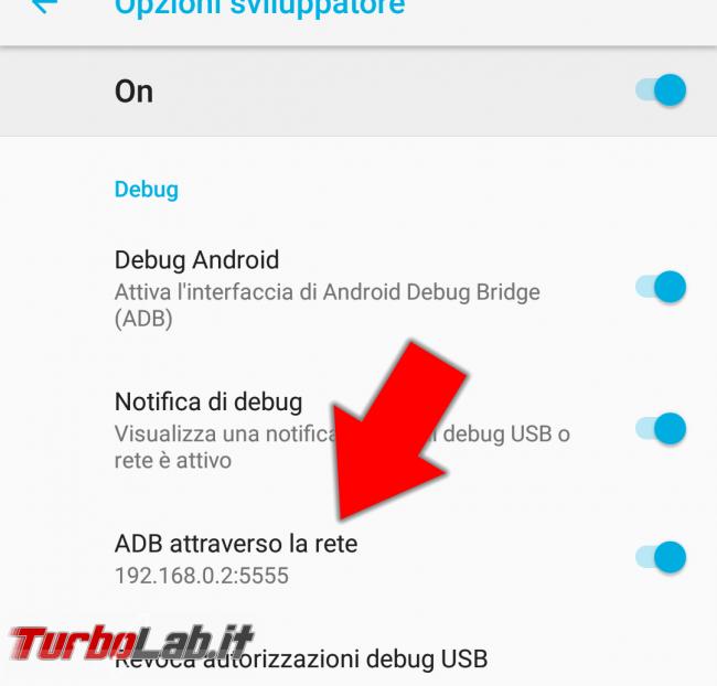 Guida: come usare ADB (Android Debug Bridge) via Wi-Fi - Screenshot_Impostazioni_20180513-182510