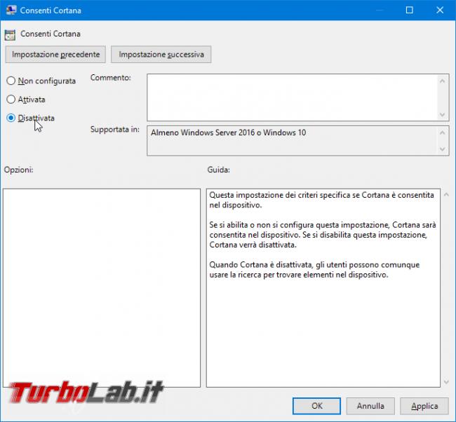 Guida: disabilitare Cortana Windows 10 1607 Anniversary Update (AllowCortana)