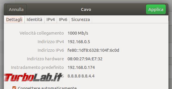 Guida: impostare manualmente indirizzo IP statico rete Ubuntu