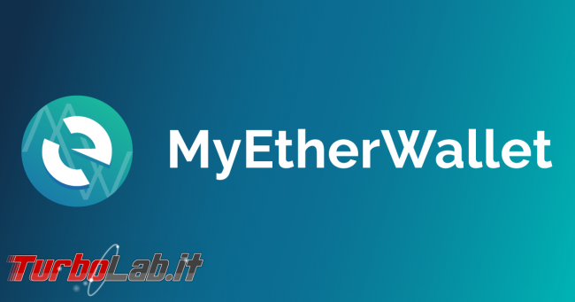 Guida rapida MyEtherWallet (MEW) - portamonete/wallet Ethereum token ERC20 (video)