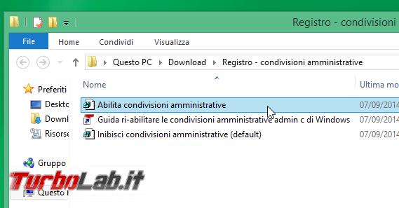 Guida: ri-abilitare condivisioni amministrative (ADMIN$, C$) Windows 10 - abilita condivisioni amministrative