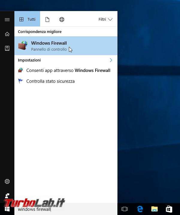 Guida Windows 10: come configurare Windows Firewall permettere accesso cartelle file condivisi rete locale (LAN) - start windows firewall