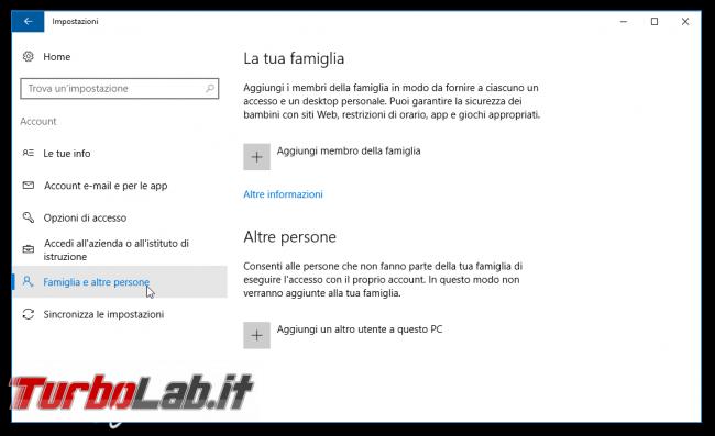 Guida Windows 10: come creare nuovo account utente locale/Microsoft protetto password PC condiviso più persone - impostazioni account famiglia
