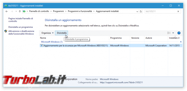 Guida Windows 10: come rimuovere patch/aggiornamento bloccare reinstallazione automatica - kb3105211 - Aggiornamenti installati
