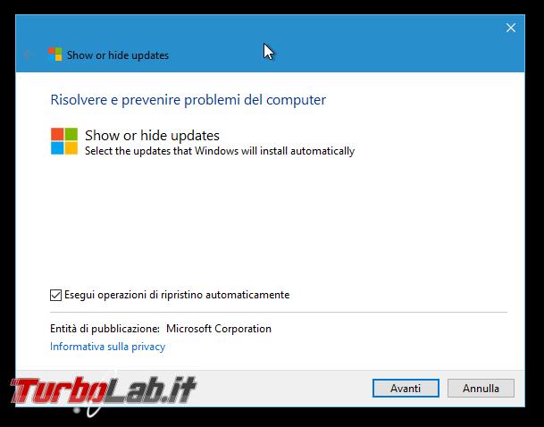 Guida Windows 10: come rimuovere patch/aggiornamento bloccare reinstallazione automatica - Show or hide updates