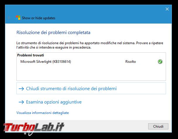 Guida Windows 10: come rimuovere patch/aggiornamento bloccare reinstallazione automatica - Show or hide updates_2