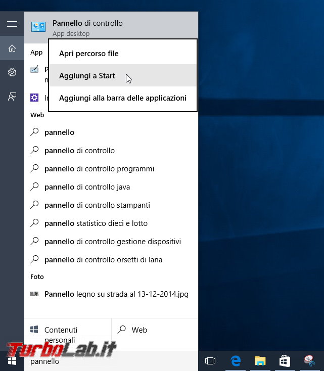 Guida Windows 10: ripristinare menu Start Windows 7 - windows 10 pannello di controllo aggiungi a start