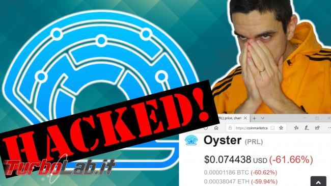 Hackerata criptovaluta Oyster Pearl: valore è quasi zero (video) - oyster hacked spotlight